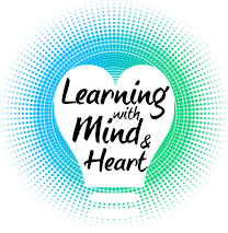 Learning With Mind and Heart